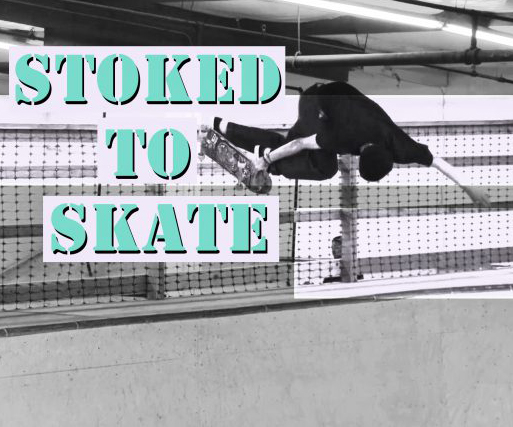STOKED-TO-SKATE…